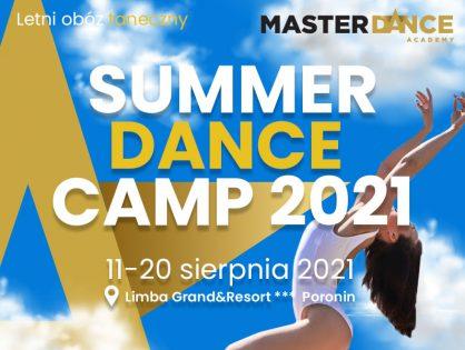 ZAPISY NA LETNI OBÓZ TANECZNY 2021   Master Summer Camp 2021