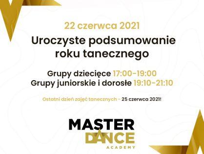 Uroczyste Zakończenie Roku Tanecznego 2021!   22 czerwca 2021